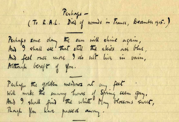perhaps vera brittain Perhaps- is a poem by vera brittain, written in 1916 it is dedicated to brittain's fiancé, who was shot in world war i (poem copyright: mark bostridge and tj brittain-catlin, literary executors for the estate of vera brittain, 1970.
