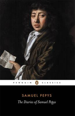 The Diary of Samuel Pepys: A Selection: Selection