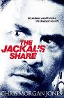 The Jackal's Share: Ben Webster Spy Thrillers Book 2