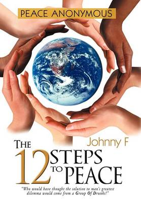 The 12 Steps To Peace
