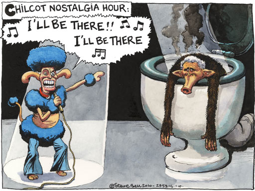 Steve Bell cartoon, Chilcot Nostalgia Hour: [Blair sings] I'll Be There, I'll Be There