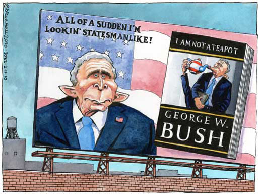 Steve Bell: Bush: All of a Sudden I'm Lookin' Statesmanlike! with Book: I Am Not A Teapot
