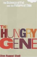 The Hungry Gene by Ellen Shell
