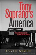 Tony Soprano's America by David Simon