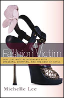 Fashion Victim by Michelle Lee