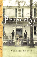 property by valerie martin essay Order details write an essay in which you use the evidence you have gathered through your reading (martin and others), writing, observations, and analysis to.
