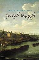 Joseph Knight by James Robertson
