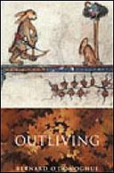 Outliving by Bernard O'Donoghue