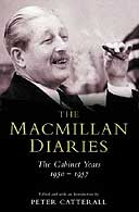The Macmillan Diaries edited by Peter Catterall