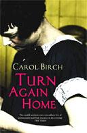 Turn Again Home by Carol Birch