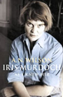 Iris Murdoch As I Knew Her by A.N.Wilson