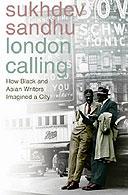 London Calling by Sukhdev Sandhu