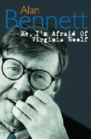 Me, I'm Afraid of Virginia Woolf