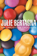 The Opposite of Chocolate by Julie Betagna