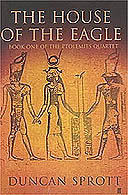The House of the Eagle by Duncan Sprott