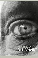 Bill Brandt by Paul Delany