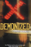 Demonized by Christopher Fowler