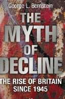 The Myth of Decline by George L Bernstein