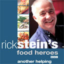 Food Heroes: Another Helping by Rick Stein