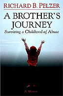 A Brother's Journey by Richard B Pelzer