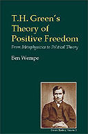 TH Green's Theory of Positive Freedom by Ben Wempe
