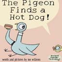 The Pigeon Finds a Hotdog by Mo Willems