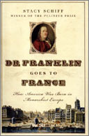 Dr Franklin Goes to France by Stacey Schiff