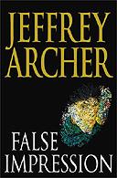 False Impression by Jeffrey Archer