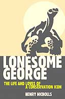 Lonesome George: The Life and Loves of a Conservation Icon by Henry Nicholls
