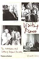 Visiting Picasso: The Notebooks and Letters of Roland Penrose by Elizabeth Cowling
