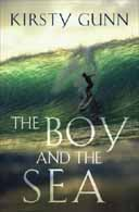 The Boy and the Sea KIRSTY GUNN