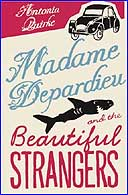 Madame Depardieu and the Beautiful Strangers by Antonia Quirke