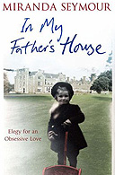 In My Father's House  by Miranda Seymour