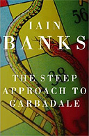 The  Steep  Approach  to Garbadale by Iain Banks