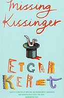 Missing Kissinger by Etgar Keret
