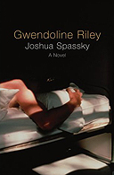 Joshua Spassky by Gwendoline Riley