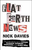 Flat Earth News by Nick Davies
