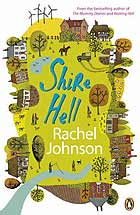 Shire Hell by Rachel Johnson