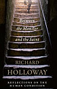 Between the Monster and the Saint by Richard Holloway