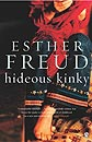Hideous Kinky by Esther Freud