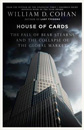 House of cards by W Cohan