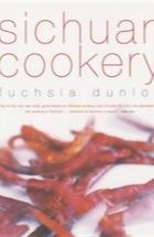 Fuchsia Dunlop, Sichuan Cookery
