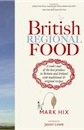 Mark Hix, British Regional Food: In Search of the Best British Food Today