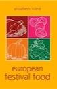 Elisabeth Luard, European Festival Food