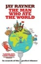 Jay Rayner, The Man Who Ate the World: In Search of the Perfect Dinner