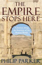 The Empire Stops Here by Philip Parker