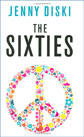 The Sixties by Jenny Diski