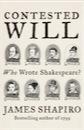 James Shapiro, Contested Will: Who Wrote Shakespeare?