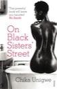 Chika Unigwe, On Black Sisters' Street