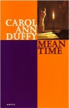 Carol Ann Duffy, Mean Time